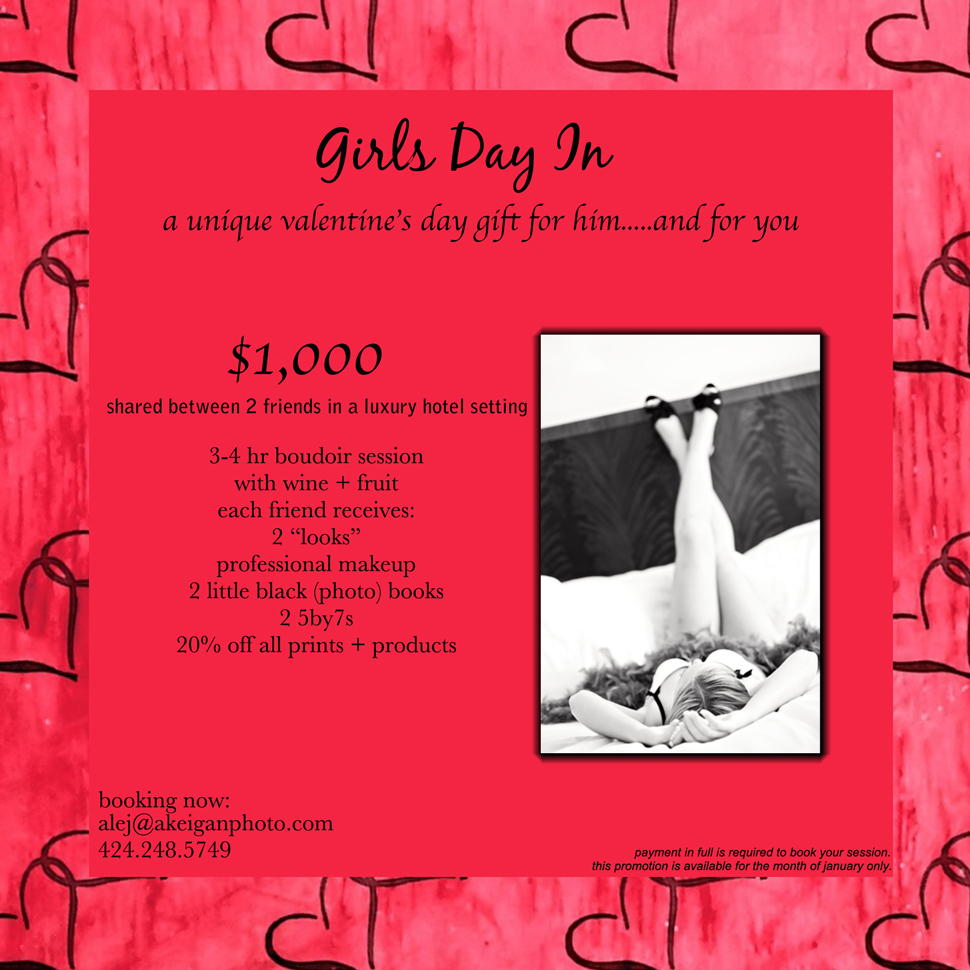 Girls Day In Valentine S Day Boudoir Promotion Los Angeles